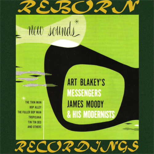 James Moody And his Modernists - The Complete Sessions  (HD Remastered)