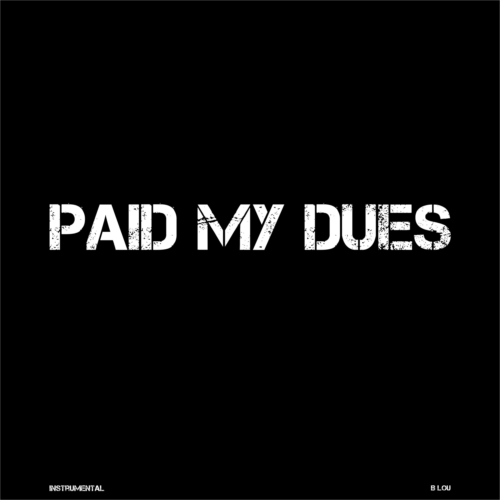 Paid My Dues (Instrumental)