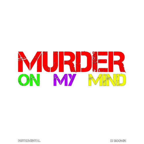 Murder On My Mind(Instrumental)