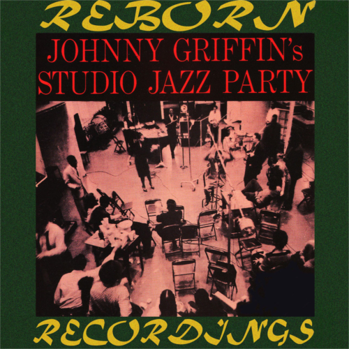 Johnny Griffin's Studio Jazz Party (OJC Limited, HD Remastered)