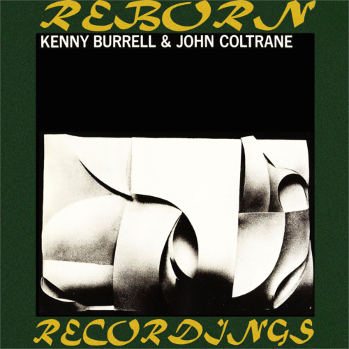 Kenny Burrell And John Coltrane (RVG, HD Remastered)