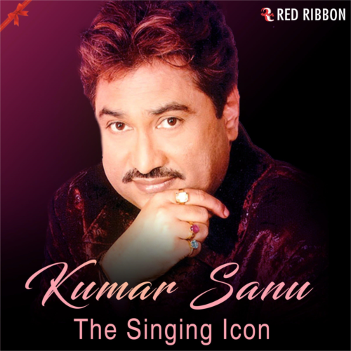 Kumar Sanu- The Singing Icon