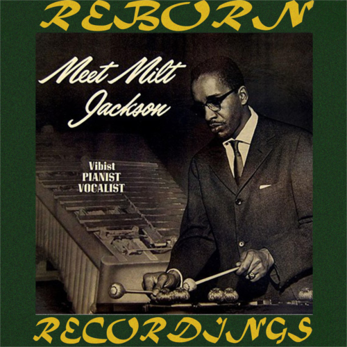 Meet Milt Jackson (HD Remastered)