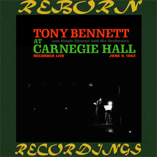 The Complete At Carnegie Hall Recordings (HD Remastered)