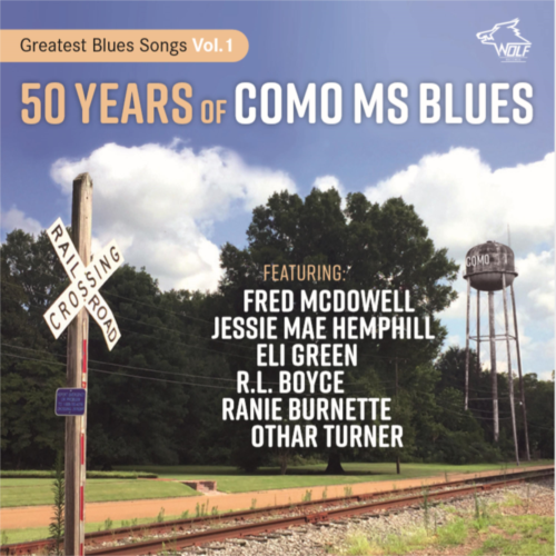 50 Years Of Como Ms Blues: Greatest Blues Songs Vol. 1